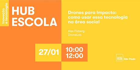 Drones para Impacto - como usar essa tecnologia na área social ingressos