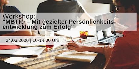Workshop MBTI® – Mit gezielter Persönlichkeitsentwicklung zum Erfolg Tickets