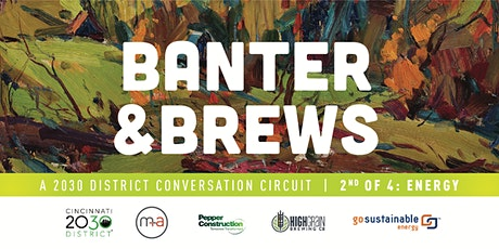 Banter + Brews: A 2030 District Conversation Circuit - Energy tickets