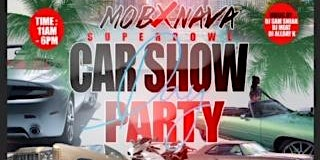 Uncle Luke's World Presents MOB & NAVA Superbowl Car & Donk Show &Day Party