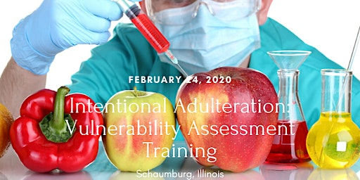 Intentional Adulteration: Vulnerability Assessment Training