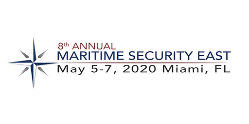 8th Annual Maritime Security East