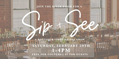 The River Room; Sip & See- a Boutique Style Bridal Show