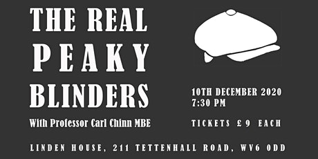 The Real Peaky Blinders: The Wolverhampton Society Christmas Lecture tickets