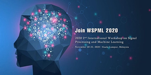 Workshop on Signal Processing and Machine Learning (WSPML 2020)