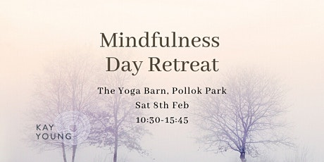 Mindfulness Day Retreat tickets