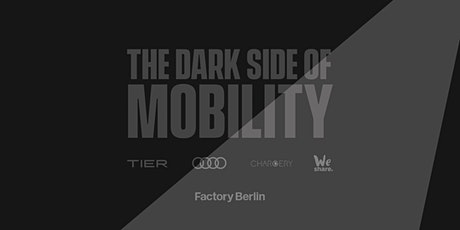 The Dark Side of Mobility Panel - Being Sustainable in the Big City billets
