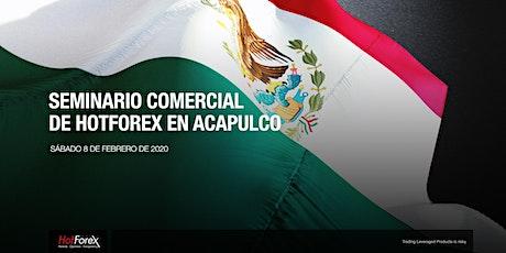 Evento de HotForex en Acapulco boletos