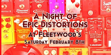 A Night of Epic Distortions! tickets