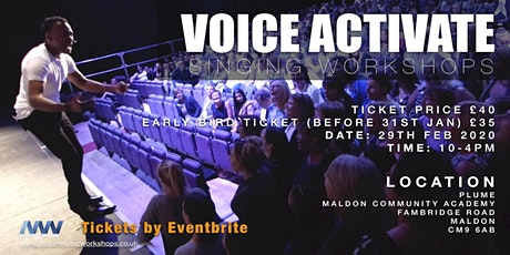 VOICE ACTIVATE SINGING WORKSHOPS - MALDON tickets