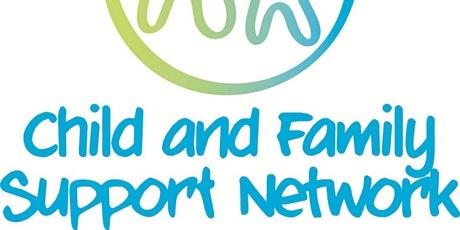 Child & Family Support Network Event for Parents & Services tickets