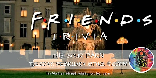 Friends Trivia at The Sour Barn