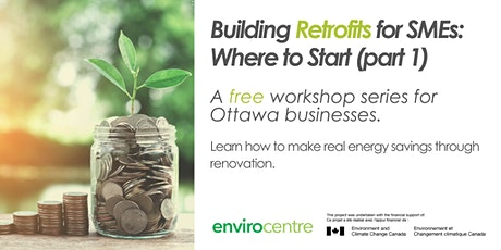 Building Retrofits for SMEs: Where to Start (part 1) tickets