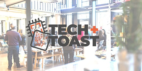 Tech + Toast Cambridge tickets