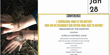 i-generation : How can we reconnect our cotton-wool kids to nature? tickets