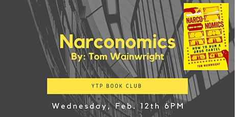YTP's Book Club: Narconomics by Tom Wainwright tickets