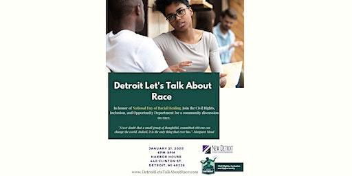 Detroit Let's  Talk About Race