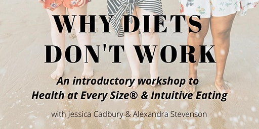 Why Diets Don't Work (An Intro to Health at Every Size & Intuitive Eating)