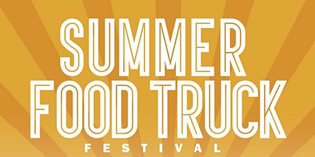 Summer Food Truck Festival Saturday June 20th @ {Location Tba} All Ages Welcome Vendors & Trucks & Tickets 713-235-0156 tickets