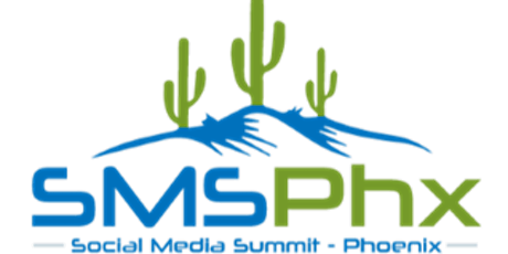 #SMSPhx Social Media Summit Phx  - The Hottest Social Media Event in the US tickets
