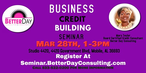 Better Day Consulting Business Credit Building Seminar