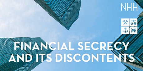 Financial secrecy and its discontents tickets