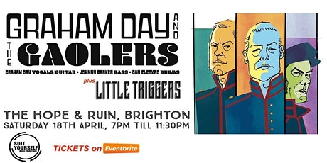 Graham Day and The Gaolers - Live in BRIGHTON - Plus Little Triggers tickets
