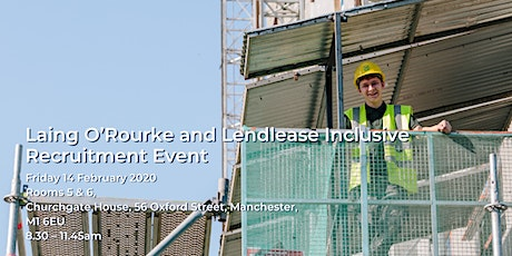 Laing O'Rourke and Lendlease Inclusive Recruitment Event tickets