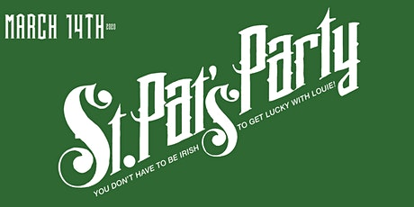 Bar Louie River North St. Pat's Party| Just Steps Away From The Green River tickets