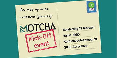 MOTCHA || KICK-OFF EVENT tickets