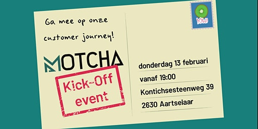 MOTCHA || KICK-OFF EVENT
