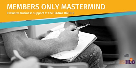 BiZHUB Members Mini-Mastermind - Exclusive Event tickets