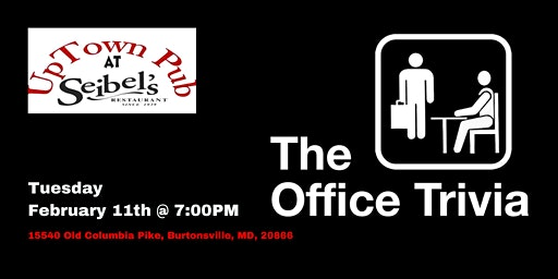 The Office Trivia at Seibel's Restaurant & Uptown Pub