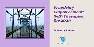 Practicing Empowerment: Self-Therapies for 2020