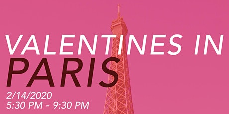 Valentines in Paris 5:30pm tickets