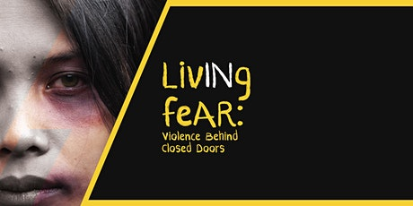 Living in Fear: Violence Behind Closed Doors tickets