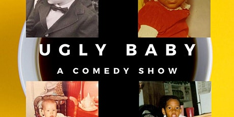 Ugly Baby Comedy Show tickets