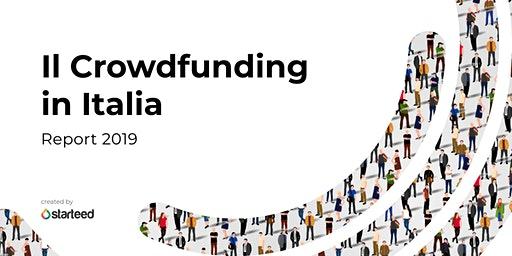 Starteed presenta il Report 2019 sul Crowdfunding in Italia