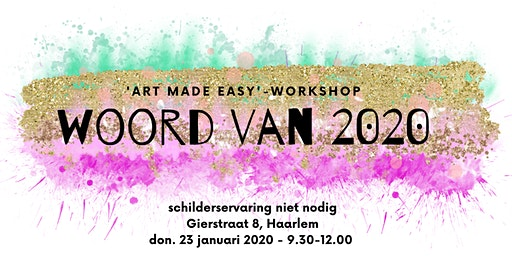 """Schilder workshop """"Woord van 't jaar 2020"""" - Schilderervaring niet nodig"""