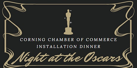 2020 Corning Chamber of Commerce Installation Dinner tickets