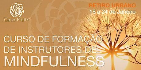 Formaçao Profissional de Instrutores de Mindfulness ingressos