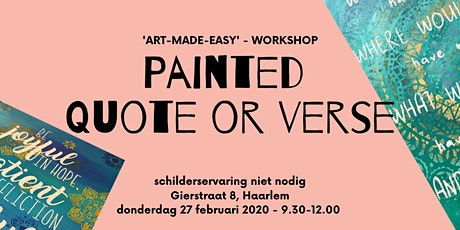 "Schilder workshop ""Painted Quote or Songtext"" - Schilderervaring niet nodig tickets"