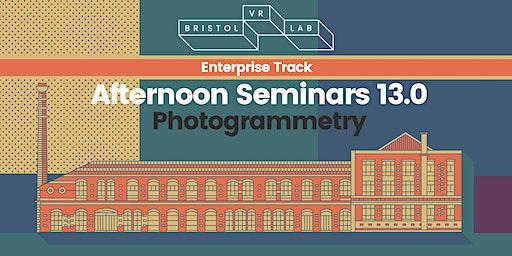 BVRL Afternoon Seminars 13.0 - Photogrammetry