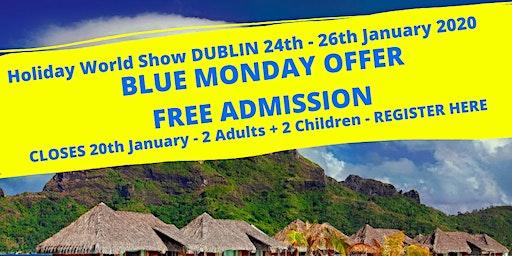 BLUE MONDAY Offer Holiday World Show Dublin