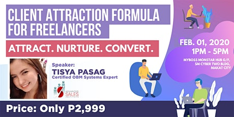 CLIENT ATTRACTION Formula | ATTRACT, NURTURE, CONVERT with Tisya Pasag tickets