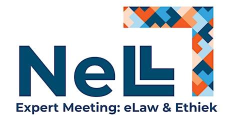 NeLL Expert Meeting | eLaw & Ethiek tickets