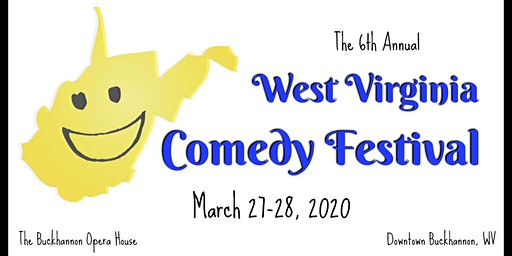 The 6th Annual West Virginia Comedy Festival