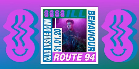Route 94 - Ill Behaviour Sunderland Launch Party tickets