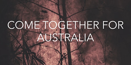 COME TOGETHER FOR AUSTRALIA: YOGA, MEDITATION, CONNECTION tickets