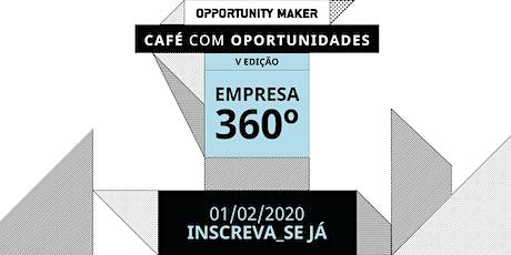 Café com Oportunidades - Empresa 360° ingressos